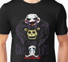 FNAF - Give Them Life Unisex T-Shirt