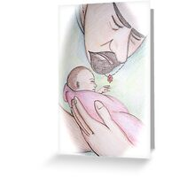 A Father's First Embrace Greeting Card