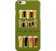 A beer for all season  iPhone Case/Skin