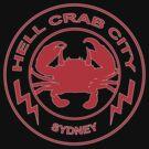 Hell Crab City - Sydney by crankinhaus
