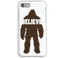 Bigfoot Believe iPhone Case/Skin