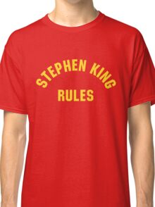 Stephen King Rules Classic T-Shirt