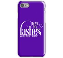 Love my lashes - Ask me about them - White Design Younique Inspired iPhone Case/Skin