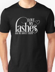 Love my lashes - Ask me about them - White Design Younique Inspired Unisex T-Shirt