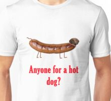 Anyone for a hot dog? Unisex T-Shirt