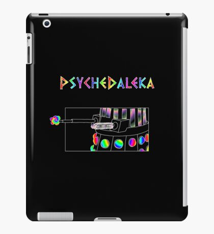 PsycheDaleka Body - Psychedelic Dalek! iPad Case/Skin