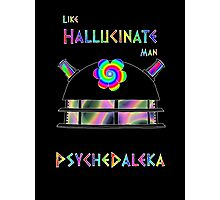 PsycheDaleka Head - Psychedelic Dalek! Photographic Print