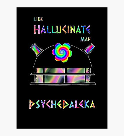 PsycheDaleka Head - Psychedelic Dalek! Photographic Print