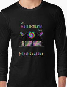 PsycheDaleka Head - Psychedelic Dalek! Long Sleeve T-Shirt