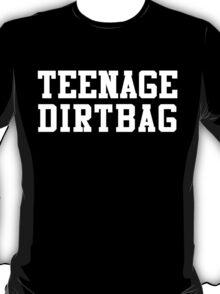 TEENAGE DIRTBAG // BLACK T-Shirt