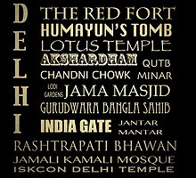Delhi Famous Landmarks by Patricia Lintner