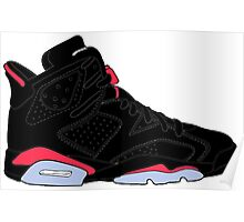 "Air Jordan VI (6) ""Black Infrared"" Poster"