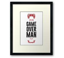 Game Over Man - Alternate Framed Print