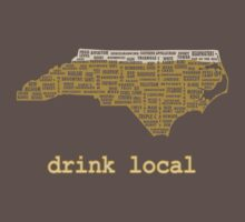 Drink Local - North Carolina Beer Shirt by uncmfrtbleyeti