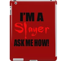 I'm A Slayer! Buffy the Vampire Slayer iPad Case/Skin