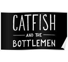 Catfish and the Bottlemen Logo Poster