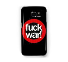 Fuck War Samsung Galaxy Case/Skin