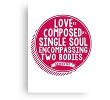 Aristotle Love Quote Romantic Typography Canvas Print