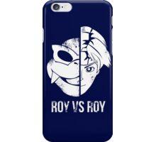 Roy v Roy iPhone Case/Skin