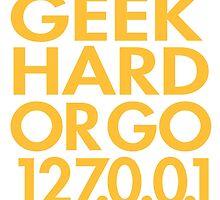 Geek Hard by rembraushughs