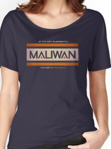 IF IT'S NOT ELEMENTAL, IT'S NOT A MALIWAN! Women's Relaxed Fit T-Shirt