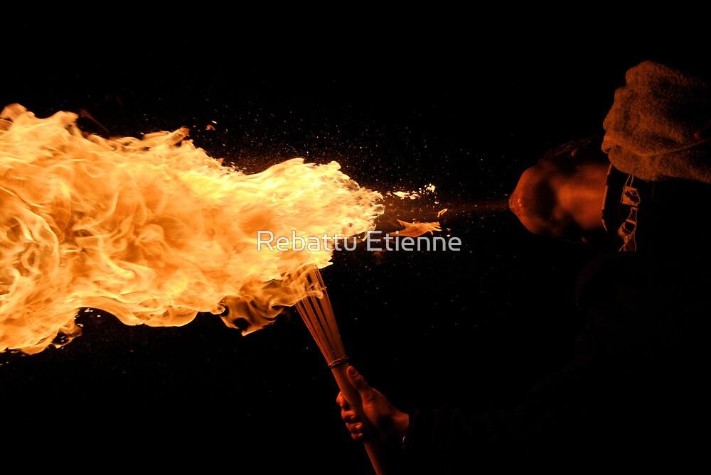 """Souffle de feu """"original"""" by Rebattu Etienne"""
