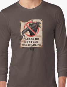 Please Don't Feed the Wildlife Long Sleeve T-Shirt