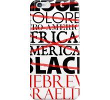 HEBREW ISRAELITE WHT iPhone Case/Skin
