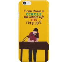 Fun Home - I Can Draw a Circle iPhone Case/Skin