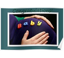 Pregnancy congratulations! Poster