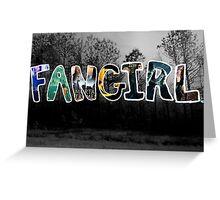 Fangirl. Greeting Card