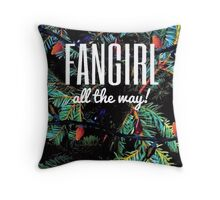 Fangirl All the Way! Throw Pillow