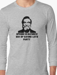 Robin williams /quote Long Sleeve T-Shirt