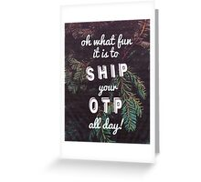 Oh What Fun it is To Ship Greeting Card
