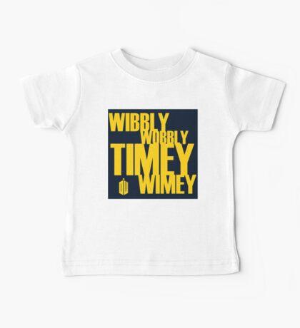 Wibbly Wobbly Timey Wimey Baby Tee
