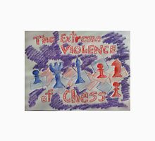The Extreme Violence of Chess Unisex T-Shirt