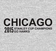 Chicago 2015 Stanley Cup Champions by jdbruegger