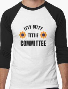 ITTY BITTY TITTIE COMMITEE T-Shirt