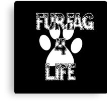 Furfag 4 Life White Canvas Print
