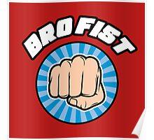 Bro Fist Poster