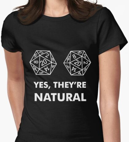 D20 Yes They're Natural Womens Fitted T-Shirt