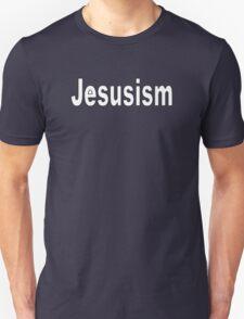 Jesusism T-Shirt