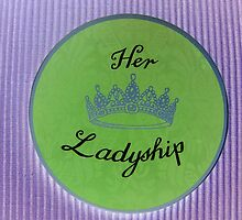 Her Ladyship by ©The Creative  Minds