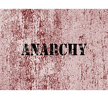 Anarchy 6  Photographic Print
