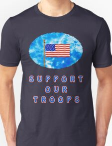 """""""Support Our Troops"""" Patriotic T-Shirt T-Shirt"""