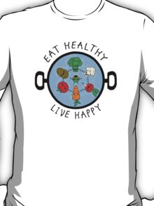 Eat Healthy T-Shirt