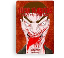 Flesh Feasters movie poster Canvas Print
