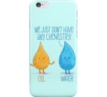 No Chemistry iPhone Case/Skin