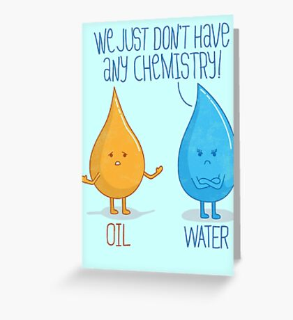 No Chemistry Greeting Card