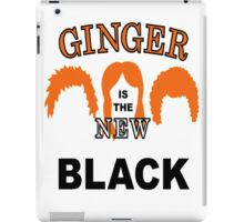Ginger is the new black iPad Case/Skin